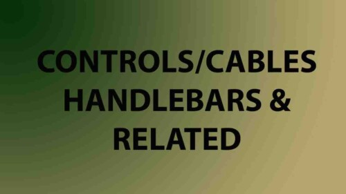 Controls / Cables / Handlebars & Related