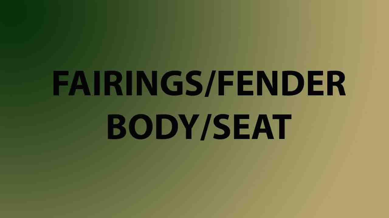 Fairings/Fender/Body/Seat