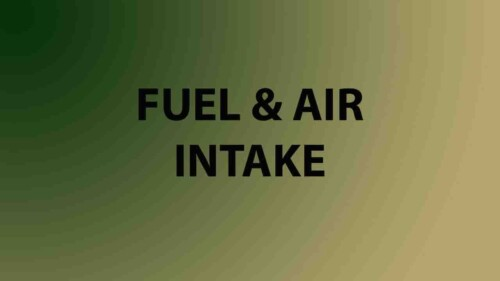 Fuel and Air/Intake