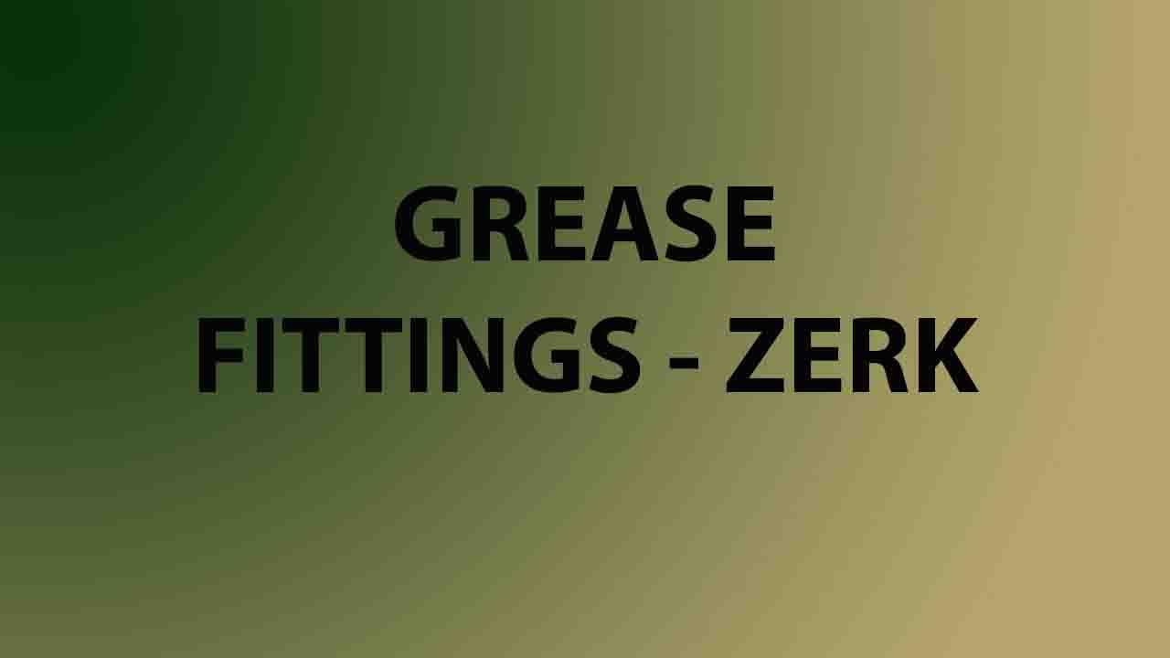 Grease Fitting (Zerk)